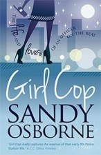Front cover of Girl Cop, the police novel by Sandy Osborne