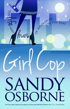 "Front cover of the novel ""Girl Cop"" by Sandy Osborne"